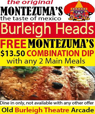 Montezuma's Burleigh Heads